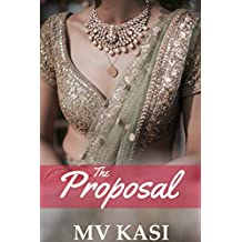 The Proposal: A Short, Sweet Romance
