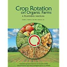 Title: Crop Rotation on Organic Farms