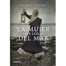 La mujer que lleg?3 del mar / The Woman Who Came from the Sea (Spanish Edition) by Mercedes Guerrero (2013-07-04)