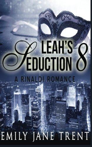 Leah's Seduction: 8 (Gianni and Leah)