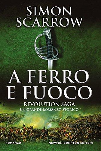 A ferro e fuoco. Revolution saga