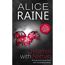Christmas with Nathan: A dark erotic BDSM short story (Untwisted Series)