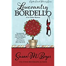 Lowcountry Bordello (A Liz Talbot Mystery) (Volume 4) by Susan M. Boyer (2015-11-03)