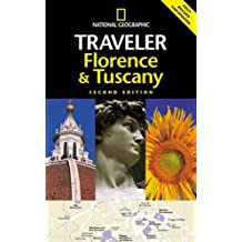 National Geographic Traveler: Florence & Tuscany, 2d Ed.