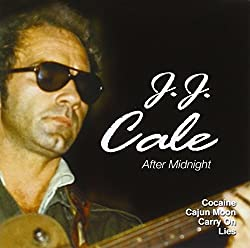 J.J.Cale - After Midnight