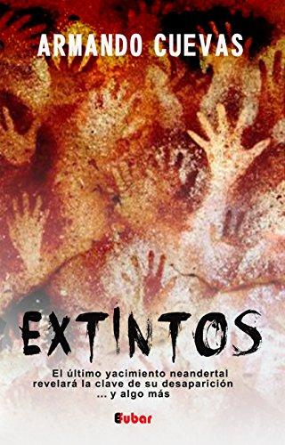 EXTINTOS: El último yacimiento neandertal revelará la clave de su desaparición... y algo más. por Armando Cuevas Calderón