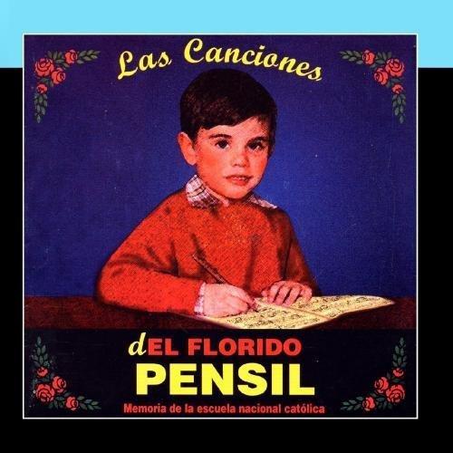las Canciones De El Florido Pensil (Memoria De La Escuela Nacional Cat?lica En La Postguerra Espa?ola) by Tanttaka Teatroa (Cuadro De Actores)