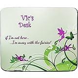 FaceOn Mouse Mats Vic s Schreibtisch–Away With the Fairies Design–Persönlicher Namen Mauspad–PREMIUM