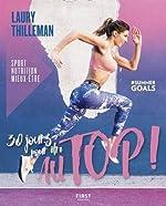 30 jours pour être au top ! Sport/nutrition/mieux-être #summergoals de Laury Thilleman