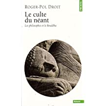 Culte du néant : Les philosophes et le Bouddha