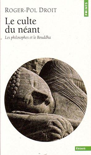 le-culte-du-neant-les-philosophes-et-le-bouddha