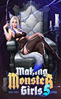 Making Monster Girls 5: For Science! (English Edition)