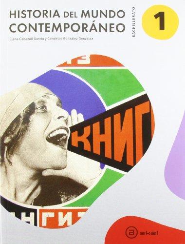 Historia Del Mundo Contemporáneo. Bachillerato 1 - 9788446033790