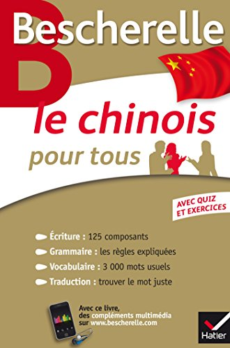 Bescherelle Le chinois pour tous: Écriture, Grammaire, Vocabulaire... par Joël Bellassen
