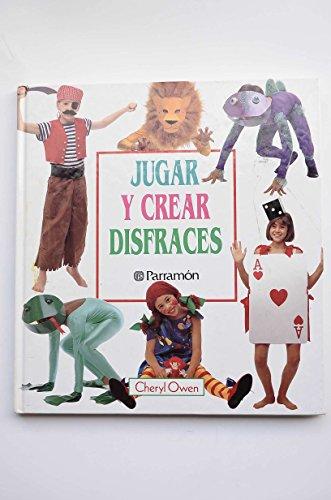 Jugar Y Crear Disfraces par  CHERYL OWEN