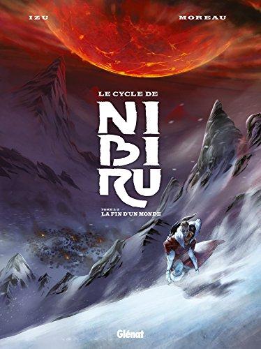 Le Cycle de Nibiru - Tome 02: La fin d'un monde