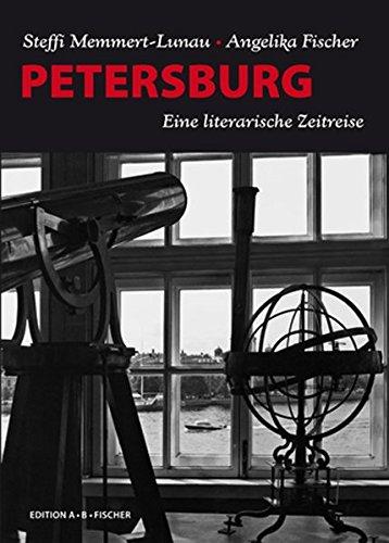 PETERSBURG: Eine literarische Zeitreise