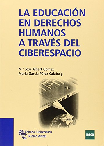 La educación en derechos humanos a través del ciberespacio (Manuales)