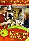 Kochen mit Freunden-Weihnachtsmenu