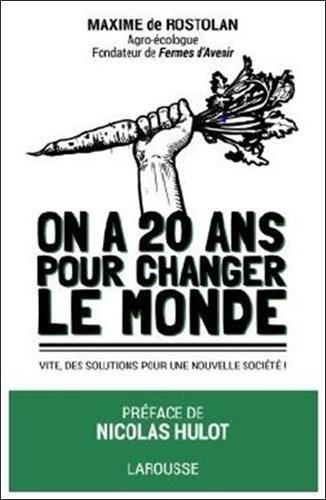 20 ans pour changer le monde