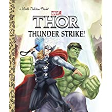 Thunder Strike! (Marvel: Thor) (Little Golden Book)