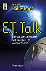 E.T. Talk: How Will We Communicate with Intelligent Life on Other Worlds? (Astronomers' Universe)