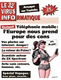 Le 32e Virus Informatique (Le Virus Informatique) (French Edition)