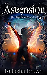 Ascension (The Shapeshifter Chronicles Book 4) (English Edition)