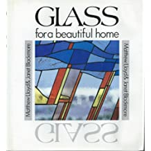 Glass for a Beautiful Home