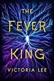 The Fever King (Feverwake Book 1) (English Edition)