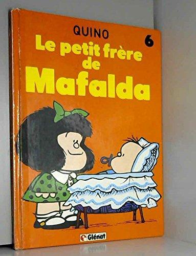 Mafalda, Le Petit frère de M : Le Petit frère de Mafalda par Quino