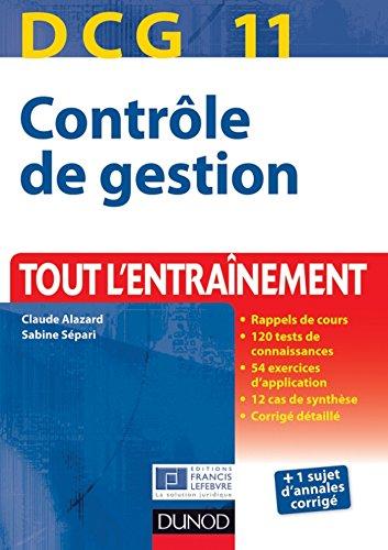 Livre gratuits DCG 11 - Contrôle de gestion - 2e édition : Tout l'Entraînement (DCG 11 - Contrôle de gestion - DCG 11) epub, pdf