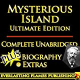 THE MYSTERIOUS ISLAND BY JULES VERNE ULTIMATE EDITION - Unabridged Complete Legendary Books PLUS BIOGRAPHY and BONUS MATERIAL (English Edition)