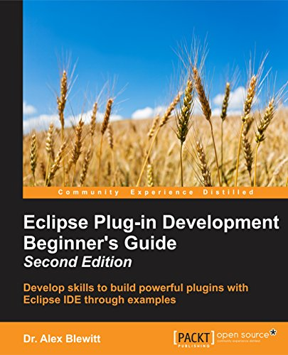 eclipse-plug-in-development-beginners-guide-second-edition