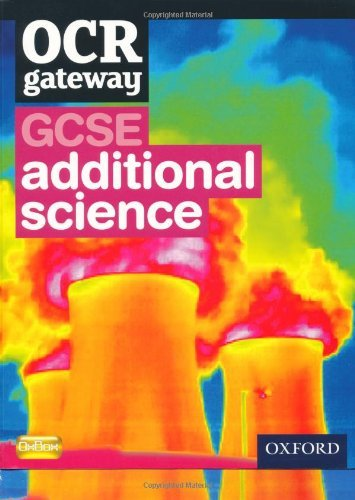 OCR Gateway GCSE Additional Science Student Book by Graham Bone (2011-05-19)