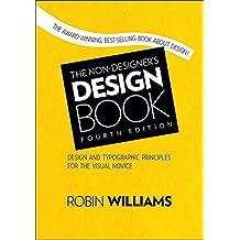 The Non-Designer's Design Book (Non Designer's Design Book)