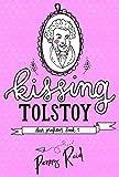 Kissing Tolstoy (Dear Professor Book 1) (English Edition)
