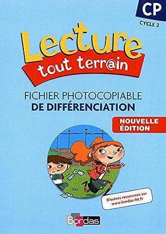 Lecture tout terrain CP • Fichier photocopiable de différenciation (édition 2010)