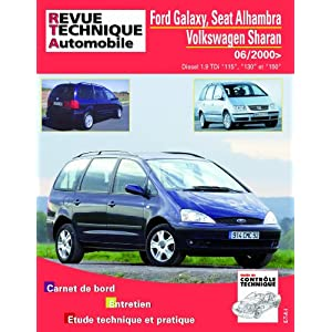 Revue Technique B732 Ford Galaxy Ph2+Seat Alhambraii+Vwg Sharan