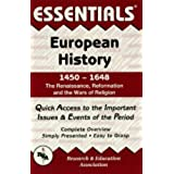 European History: 145 to 1648 Essentials: 1450 to 1648 (Essentials Study Guides)