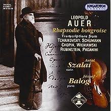 Leopold Auer - Rhapsodie Hongroise, Transcriptions Pour Violon Et Piano