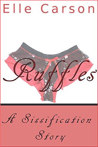ruffles-a-sissification-story-english-edition