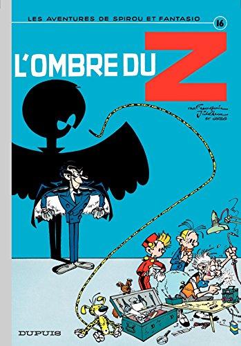 Spirou et Fantasio - Tome 16 - L'OMBRE DU Z par Franquin