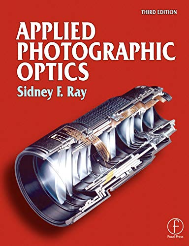 Applied Photographic Optics: Lenses and Optical Systems for Photography, Film, Video and Digital Imaging - Ray-system