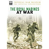 The Imperial War Museum Collection: Royal Marines at War