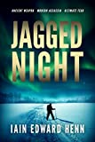 Jagged Night by Iain Edward Henn