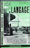 Telecharger Livres VIE ET LANGAGE No 14 du 01 05 1953 SOMMAIRE GRAND CONCOURS REFERENDUM LE FRANCAIS TEL QU ON LE PARLE EN NOUVELLE CALEDONIE PAR PATRICK O REILLY AU SECOURS DU BON LANGAGE PAR ROBERT LE BIDOIS GRAMMAIRIENS ET AMATEURS DE BEAU LANGAGE MALHERBE PAR MAURICE RAT DU ROSSIGNOL CHANTEUR BORGNE A MESSIRE ARNOLPHE UN HANNETON PAR M PIRON L OBELISQUE VOUS PARLE PAR MME DESROCHES NOBLECOURT UNE LECON DE STYLE CHATEAUBRIAND PAR STYLUS LANGAGE ET CRYPTO PAR D KRYPT LA CONSULTATION DU DOC (PDF,EPUB,MOBI) gratuits en Francaise