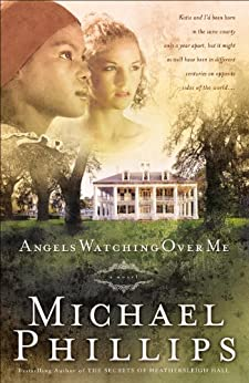 Angels Watching Over Me (Shenandoah Sisters Book #1) von [Phillips, Michael]