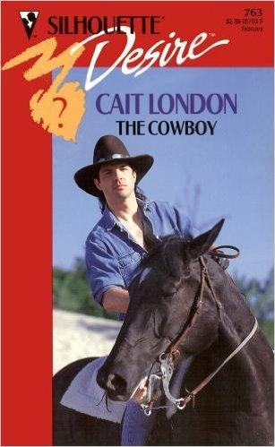 The Cowboy (Silhouette Desire)