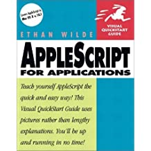 AppleScript for Applications (Visual QuickStart Guide) by Wilde, Ethan (2001) Paperback